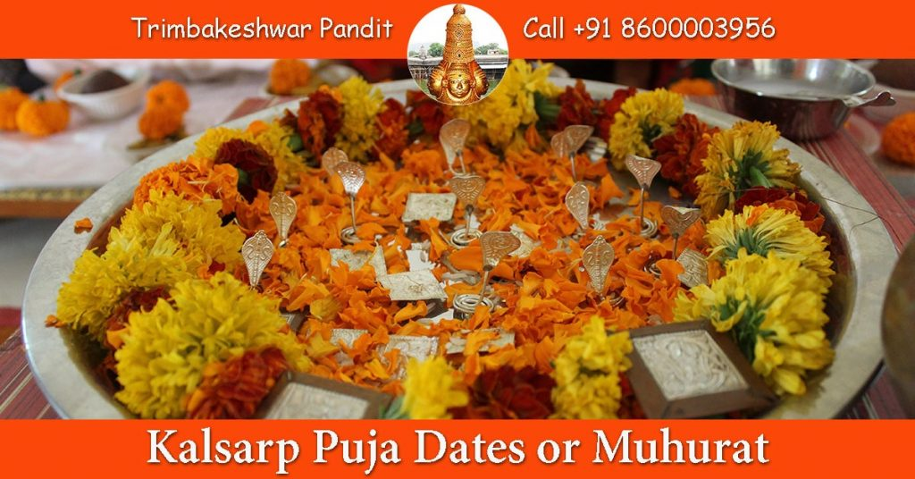 Kalsarp Puja Dates or Muhurat